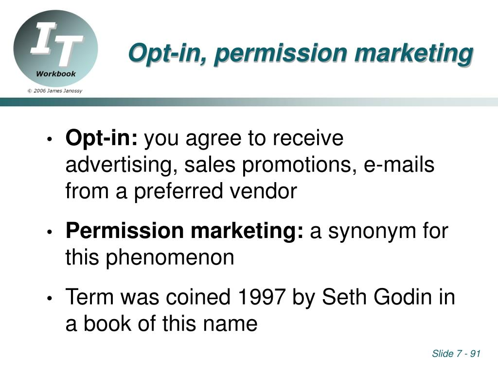 Opt-in, permission marketing