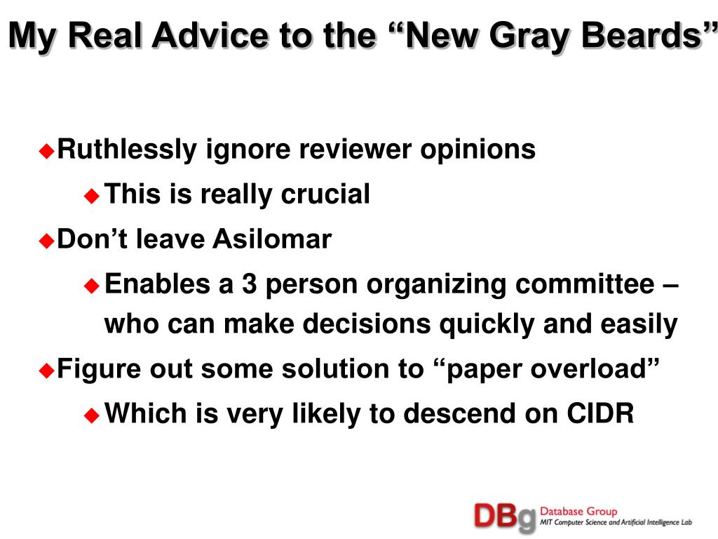"""My Real Advice to the """"New Gray Beards"""""""