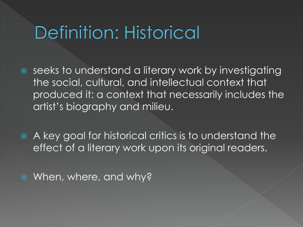 Definition: Historical