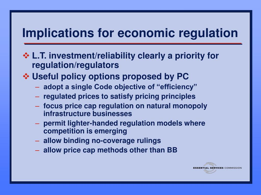Implications for economic regulation