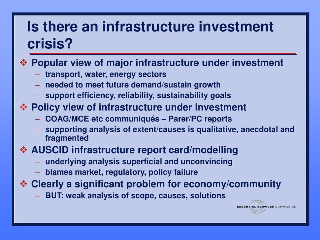 Is there an infrastructure investment crisis?