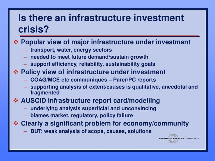 Is there an infrastructure investment crisis