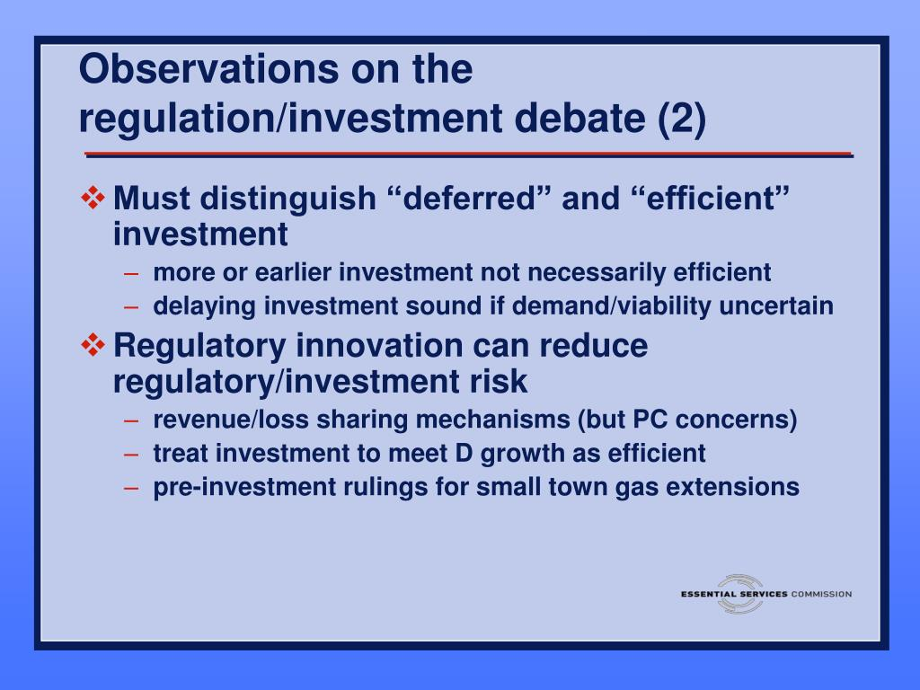 Observations on the regulation/investment debate (2)