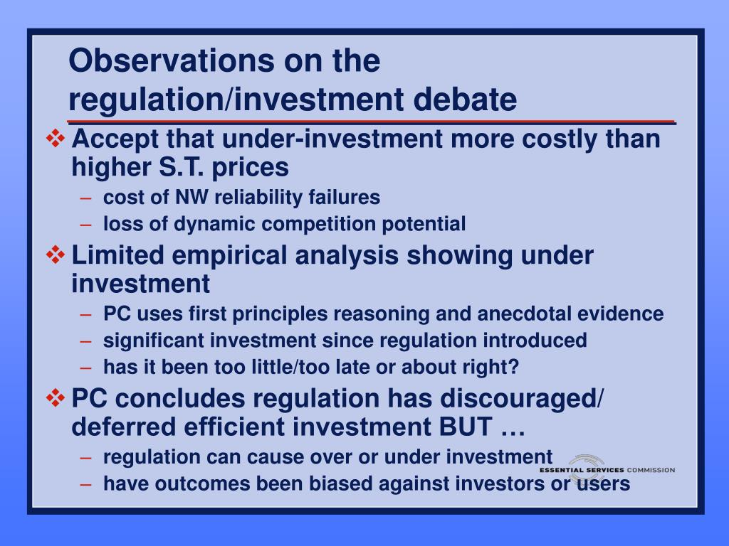 Observations on the regulation/investment debate