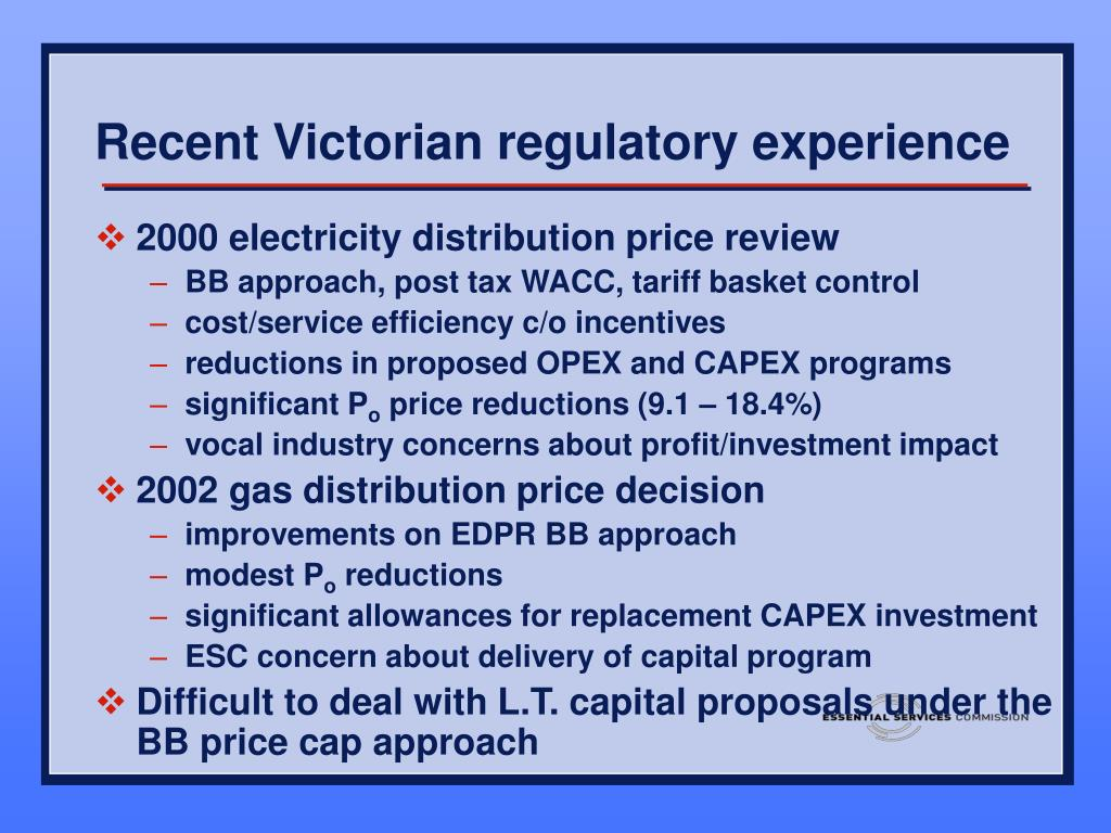 Recent Victorian regulatory experience