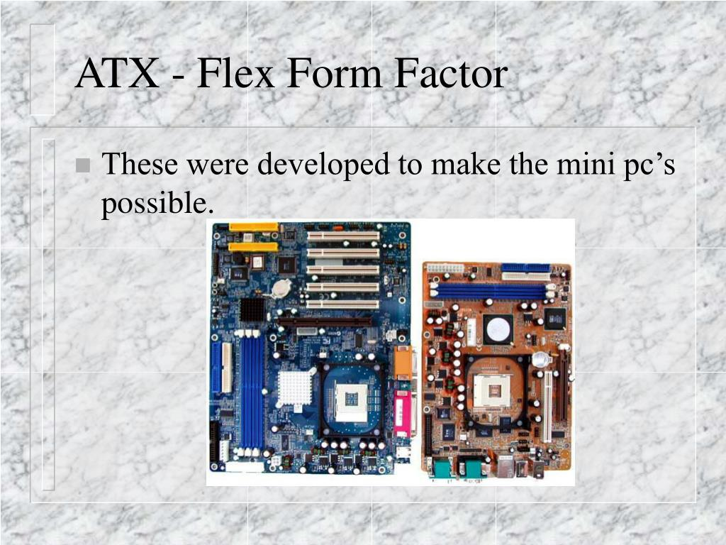 ATX - Flex Form Factor