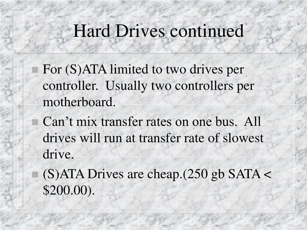 Hard Drives continued