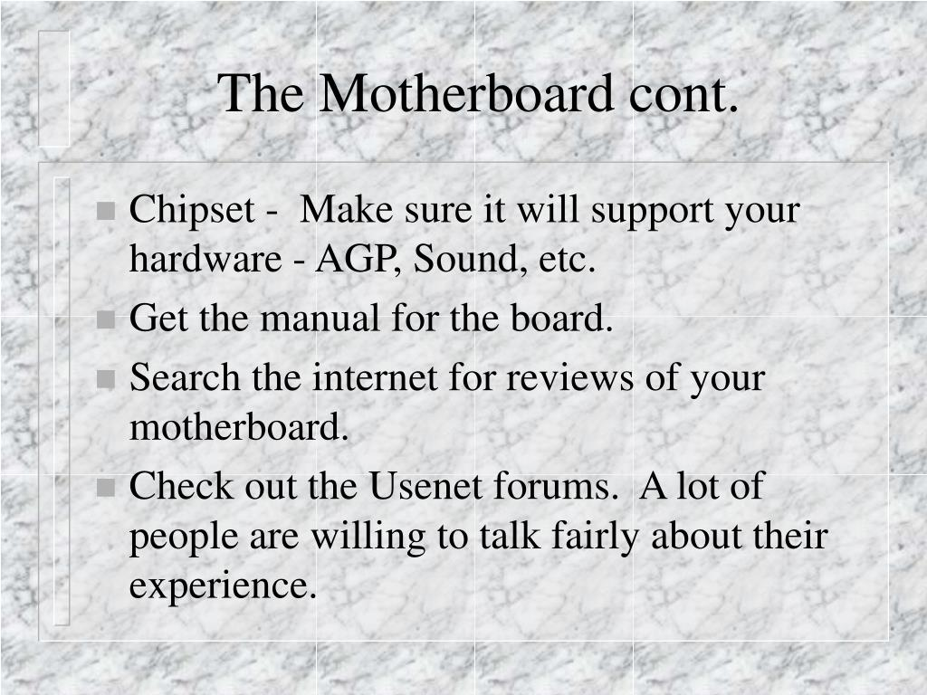The Motherboard cont.