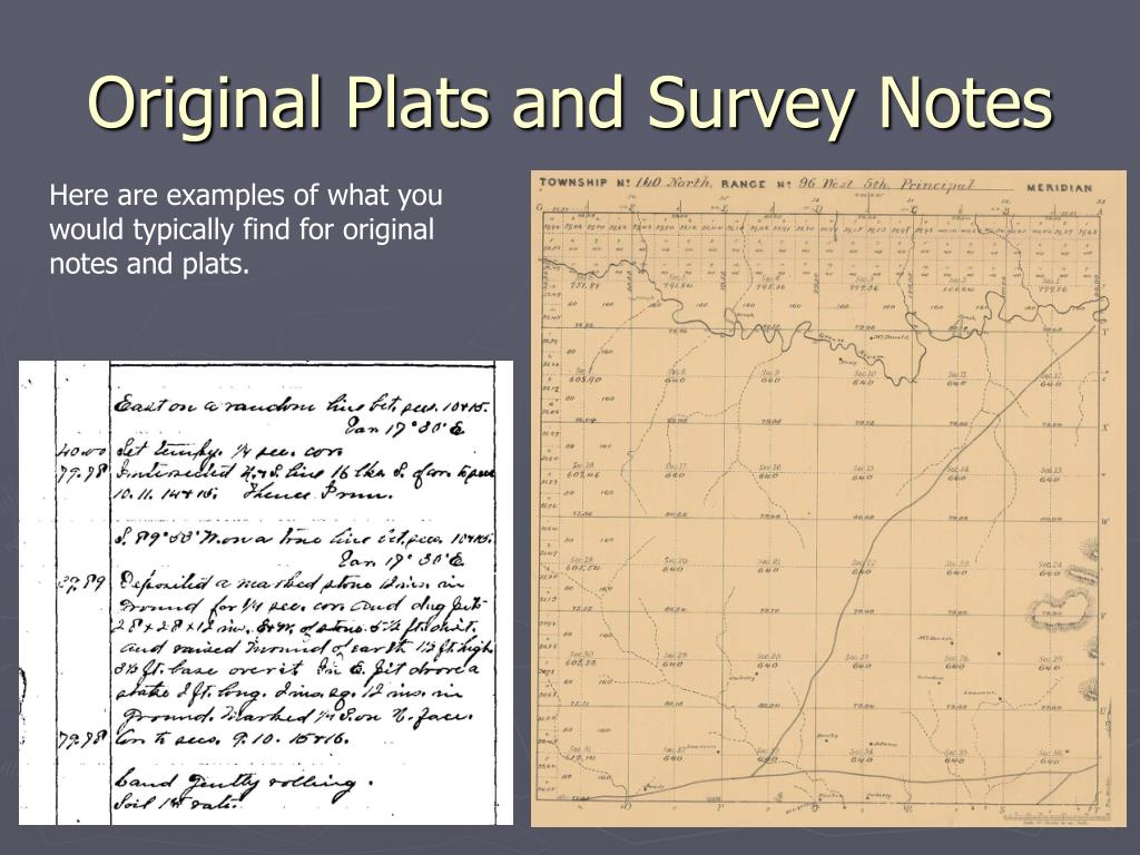 Original Plats and Survey Notes