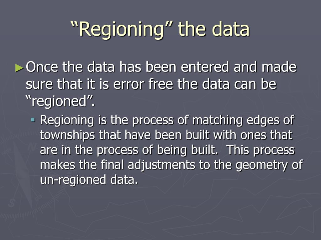 """Regioning"" the data"