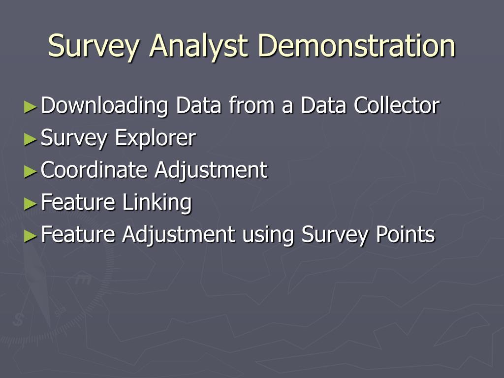 Survey Analyst Demonstration