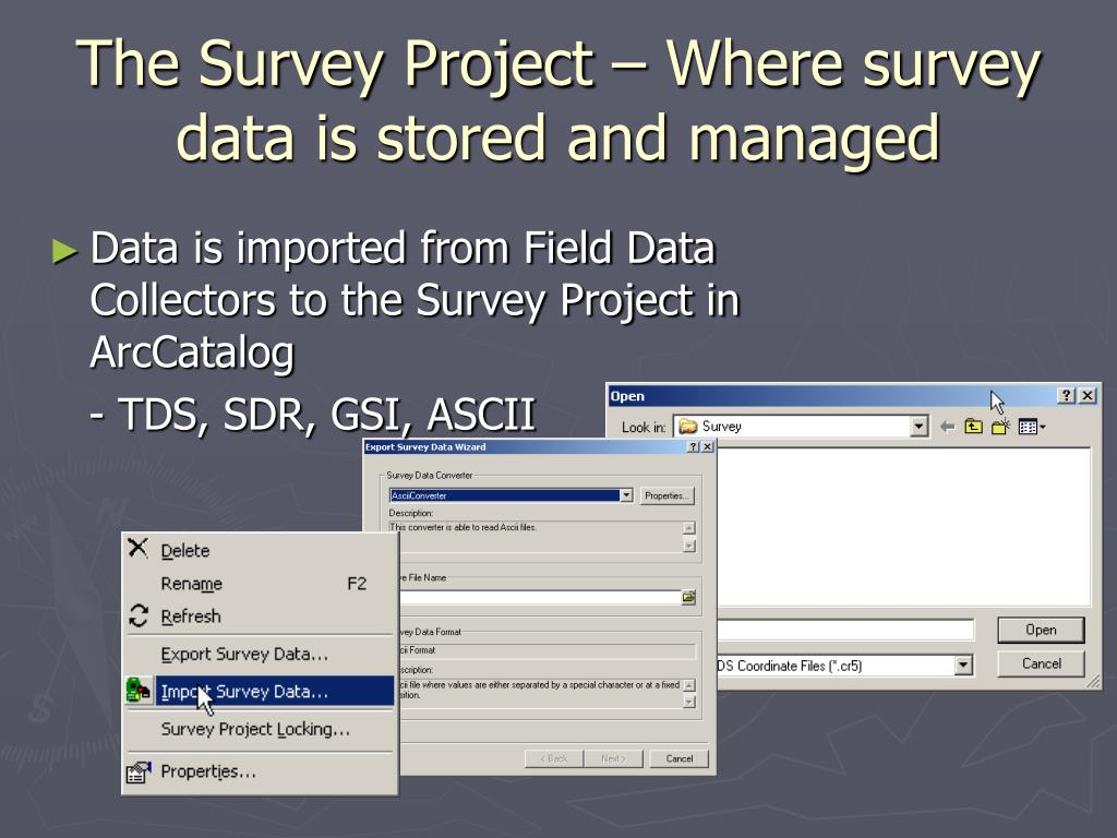 The Survey Project – Where survey data is stored and managed