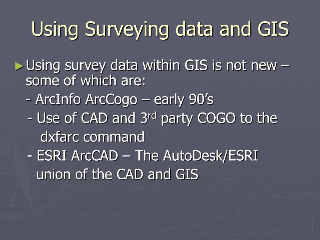 Using Surveying data and GIS
