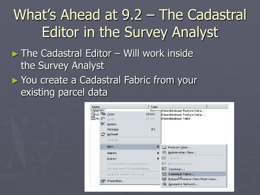 What's Ahead at 9.2 – The Cadastral Editor in the Survey Analyst
