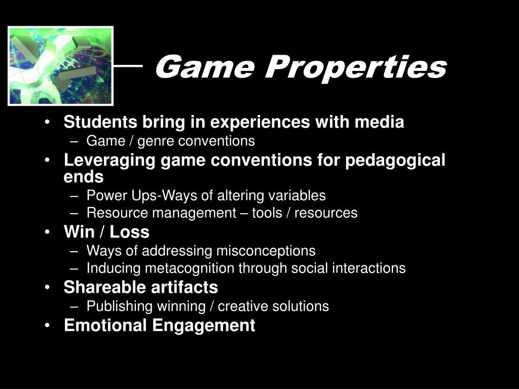 Game Properties