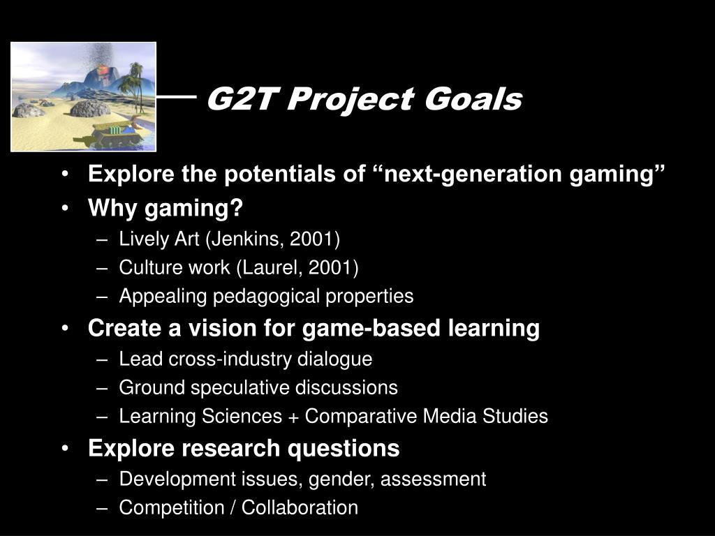 G2T Project Goals