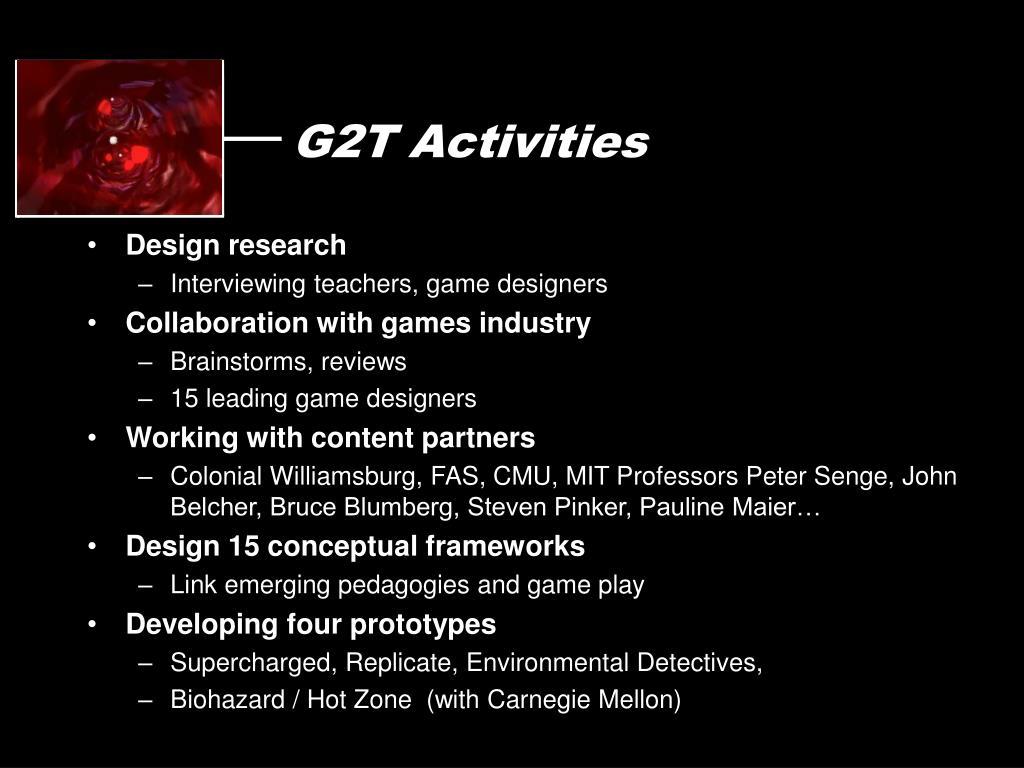 G2T Activities