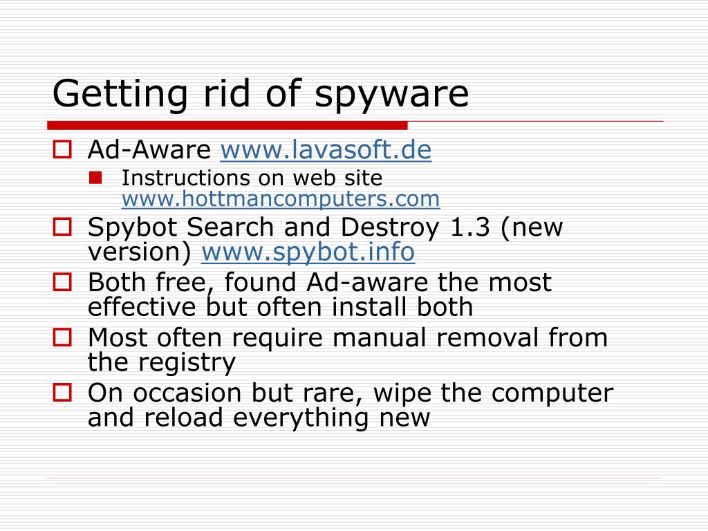 Getting rid of spyware