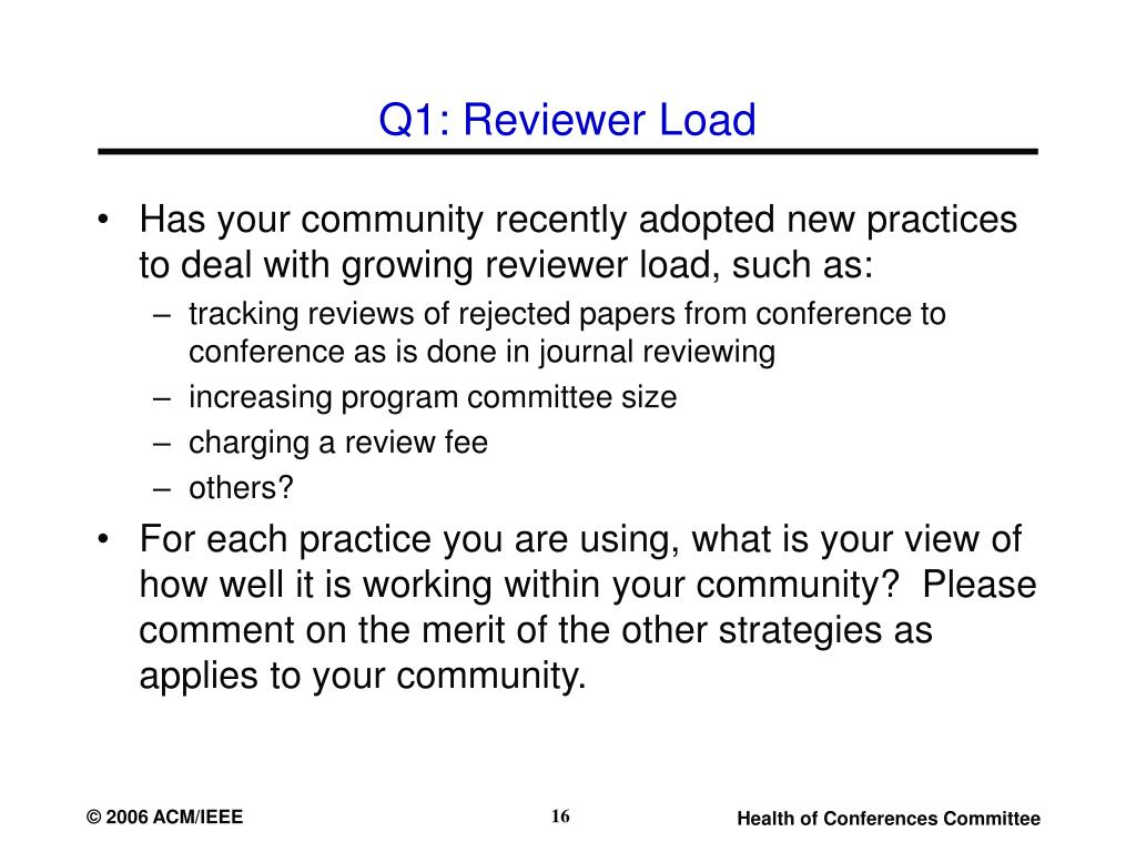 Q1: Reviewer Load