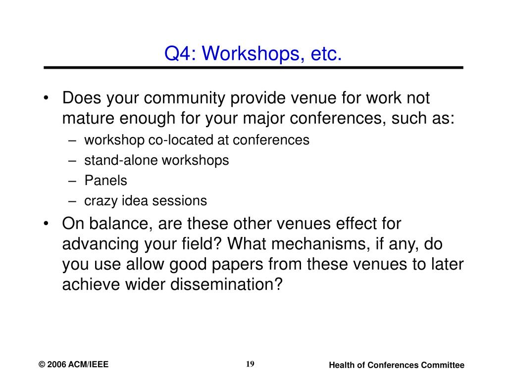 Q4: Workshops, etc.