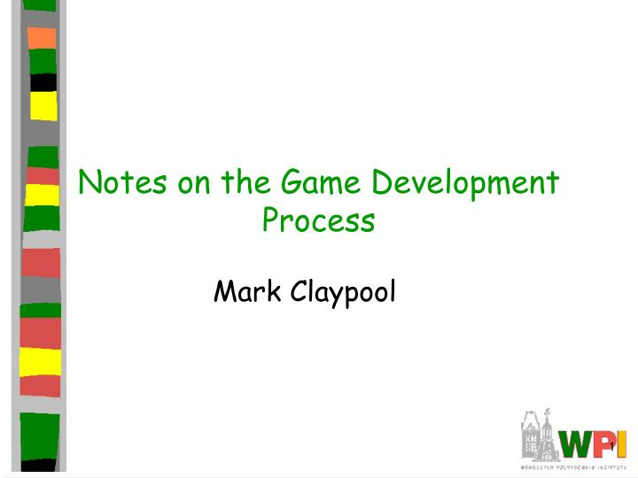 Notes on the game development process l.jpg