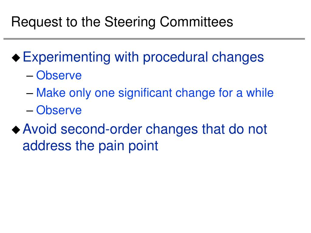 Request to the Steering Committees