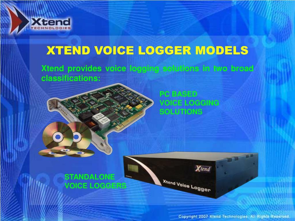 XTEND VOICE LOGGER MODELS