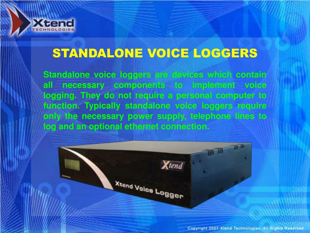 STANDALONE VOICE LOGGERS