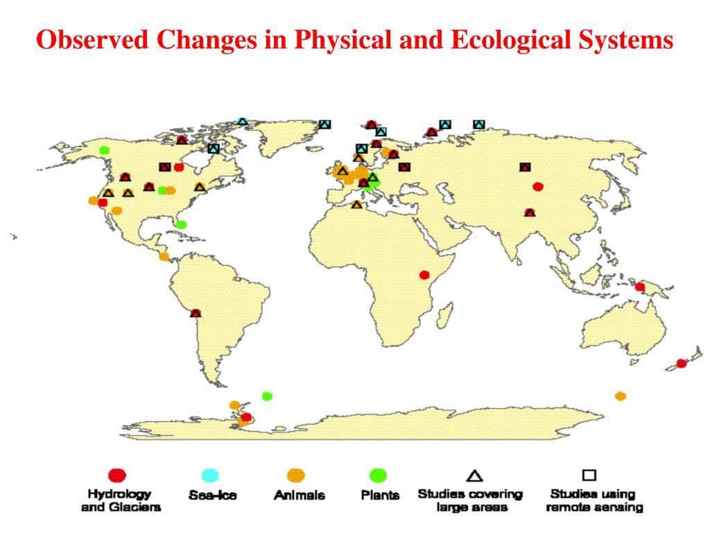 Observed Changes in Physical and Ecological Systems