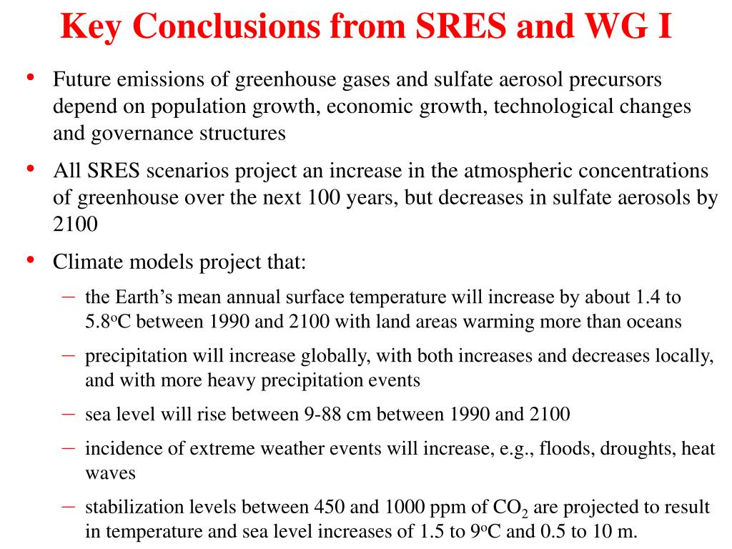 Key Conclusions from SRES and WG I