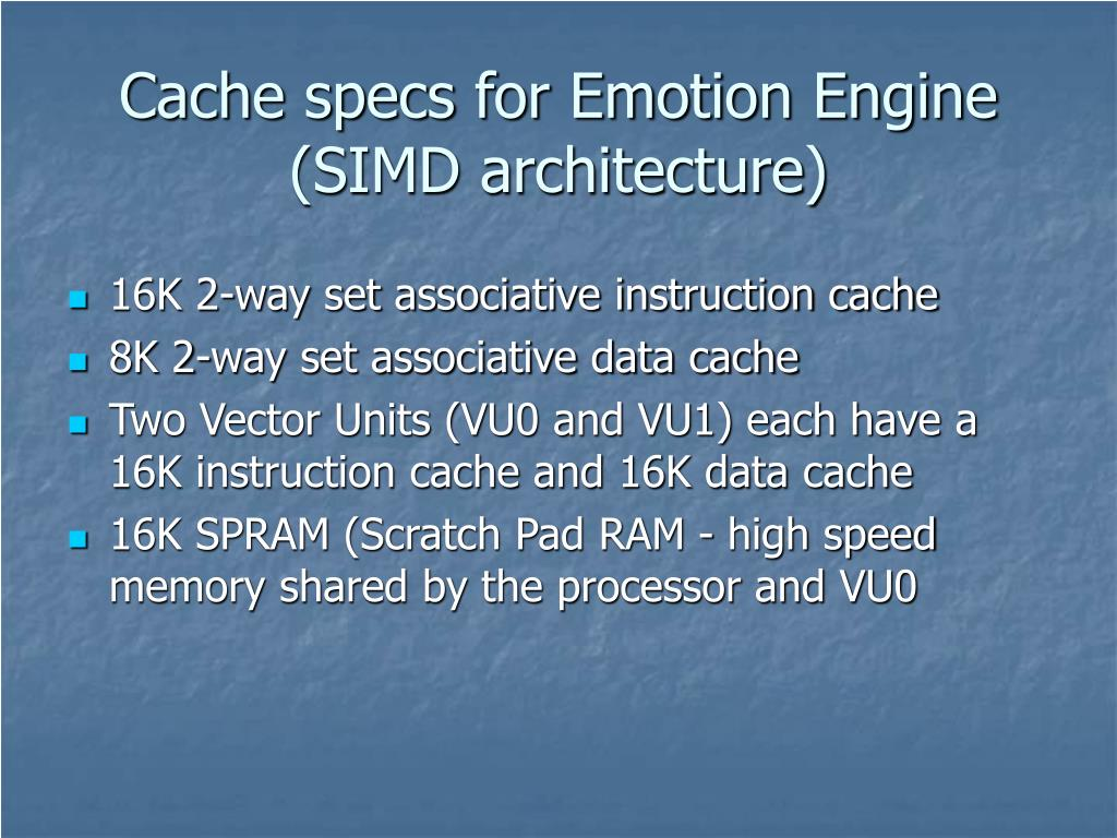 Cache specs for Emotion Engine