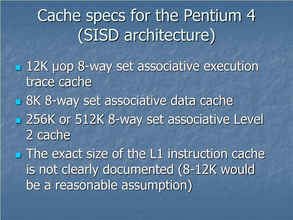 Cache specs for the Pentium 4