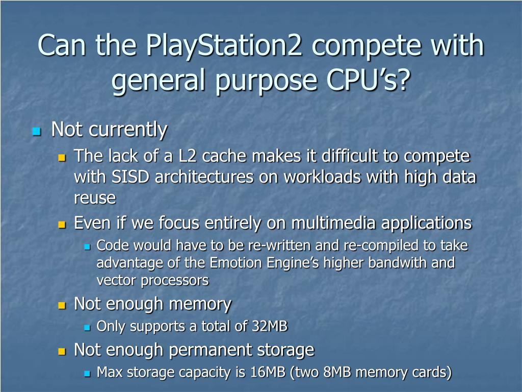 Can the PlayStation2 compete with general purpose CPU's?