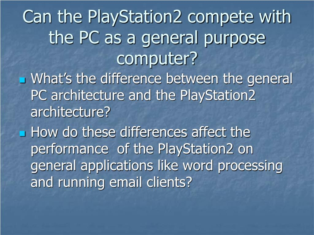 Can the PlayStation2 compete with the PC as a general purpose computer?