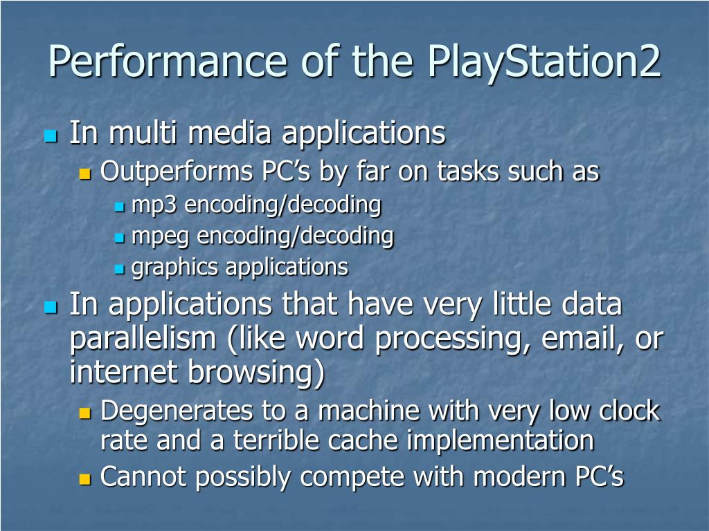 Performance of the PlayStation2