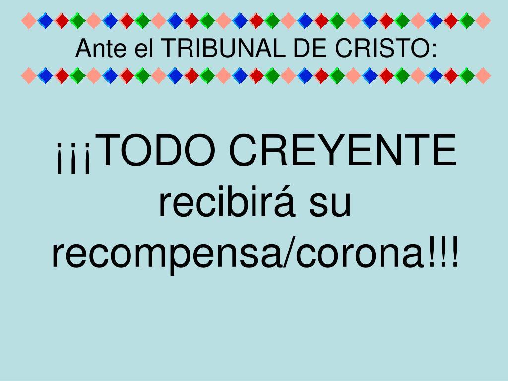 Ante el TRIBUNAL DE CRISTO: