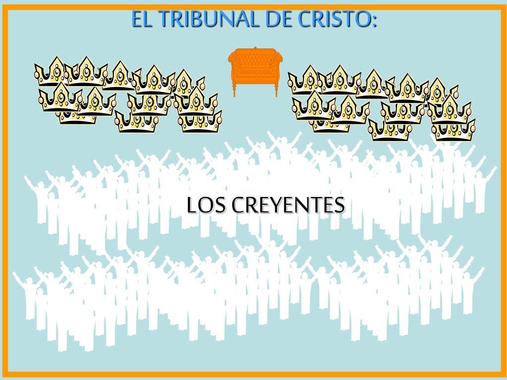 EL TRIBUNAL DE CRISTO: