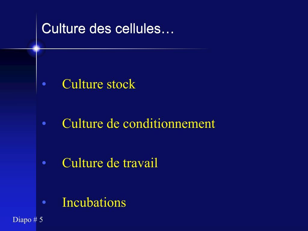 Culture des cellules…