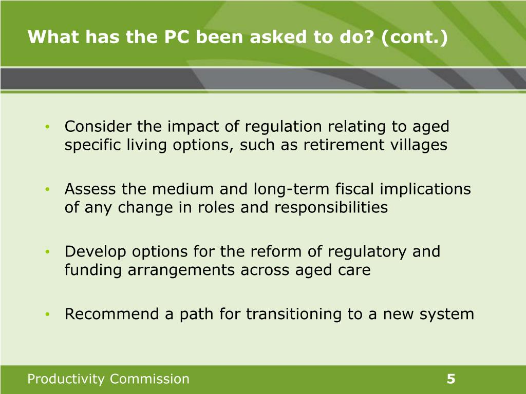 What has the PC been asked to do? (cont.)