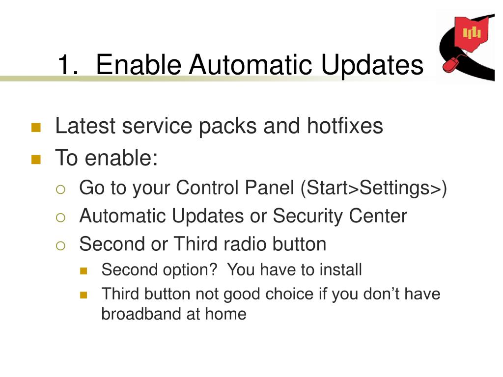 1.  Enable Automatic Updates