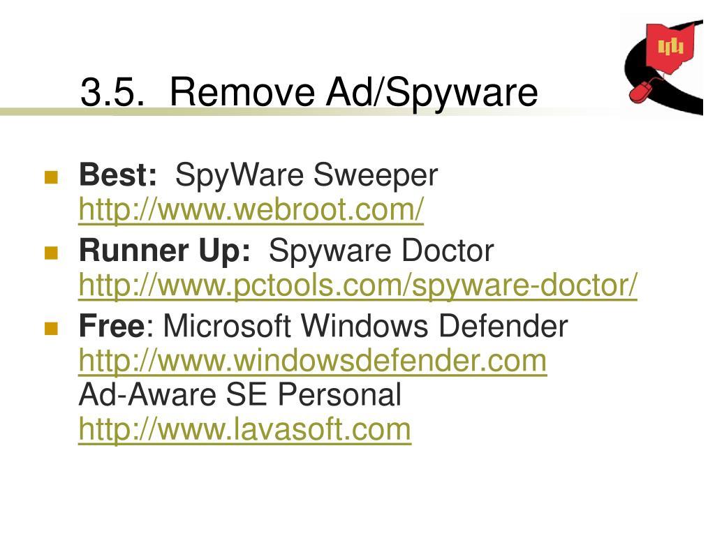 3.5.  Remove Ad/Spyware