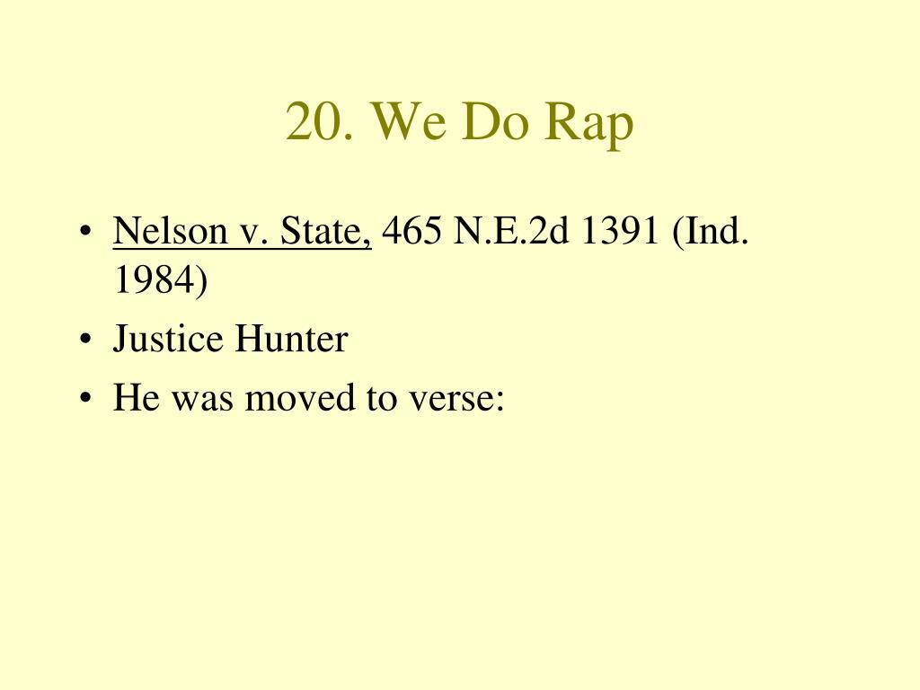 20. We Do Rap