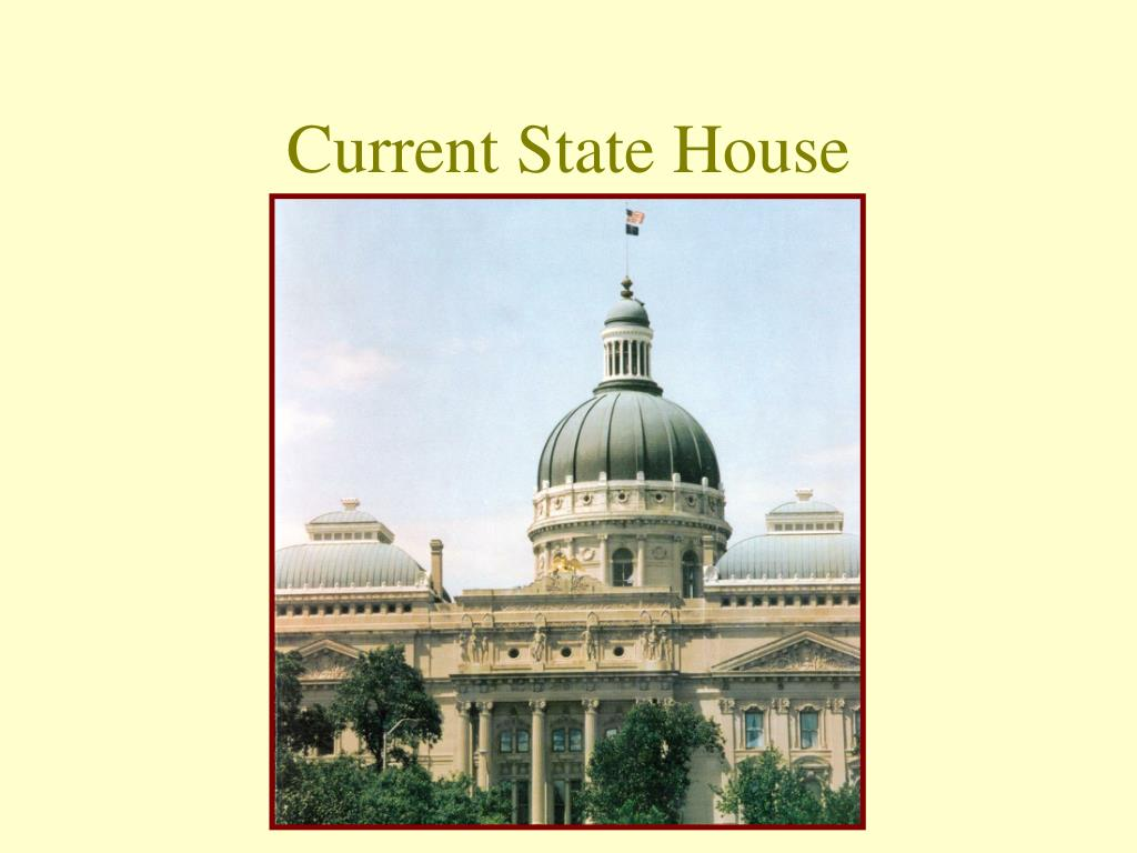 Current State House