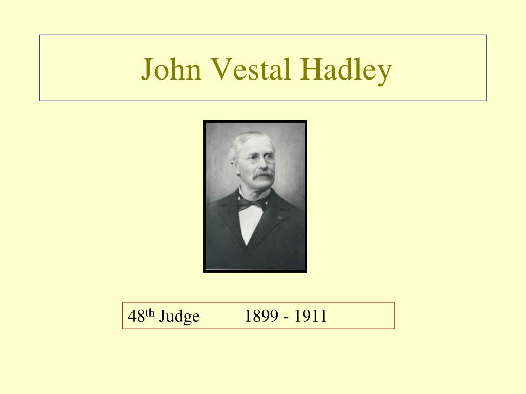 John Vestal Hadley