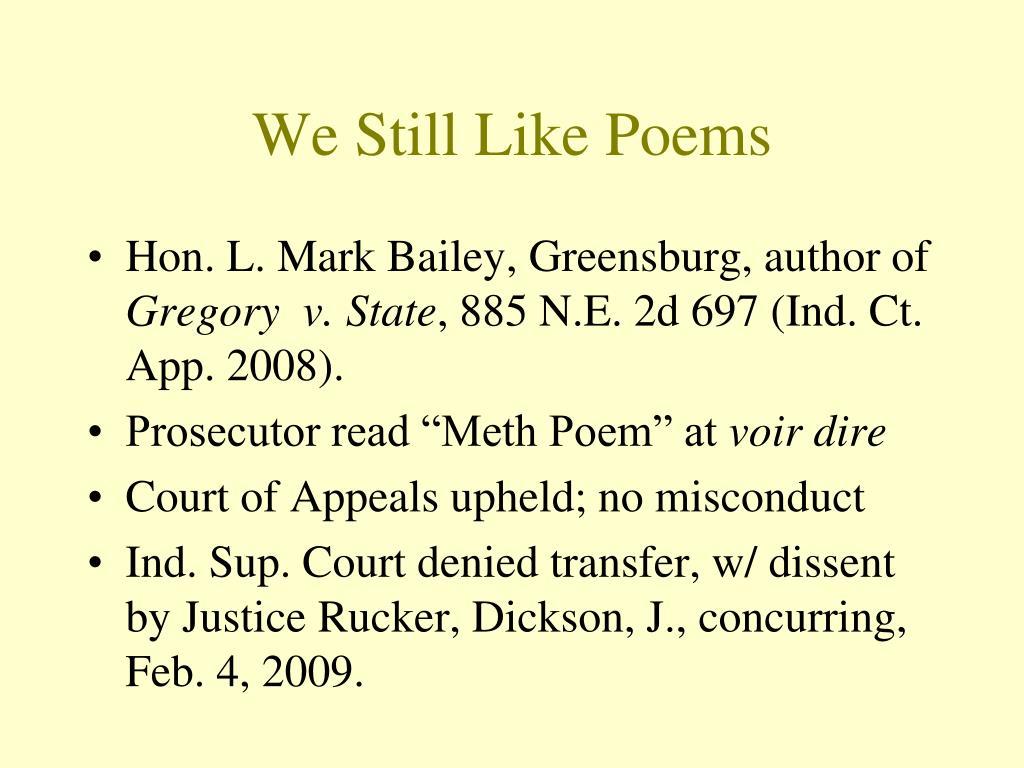 We Still Like Poems