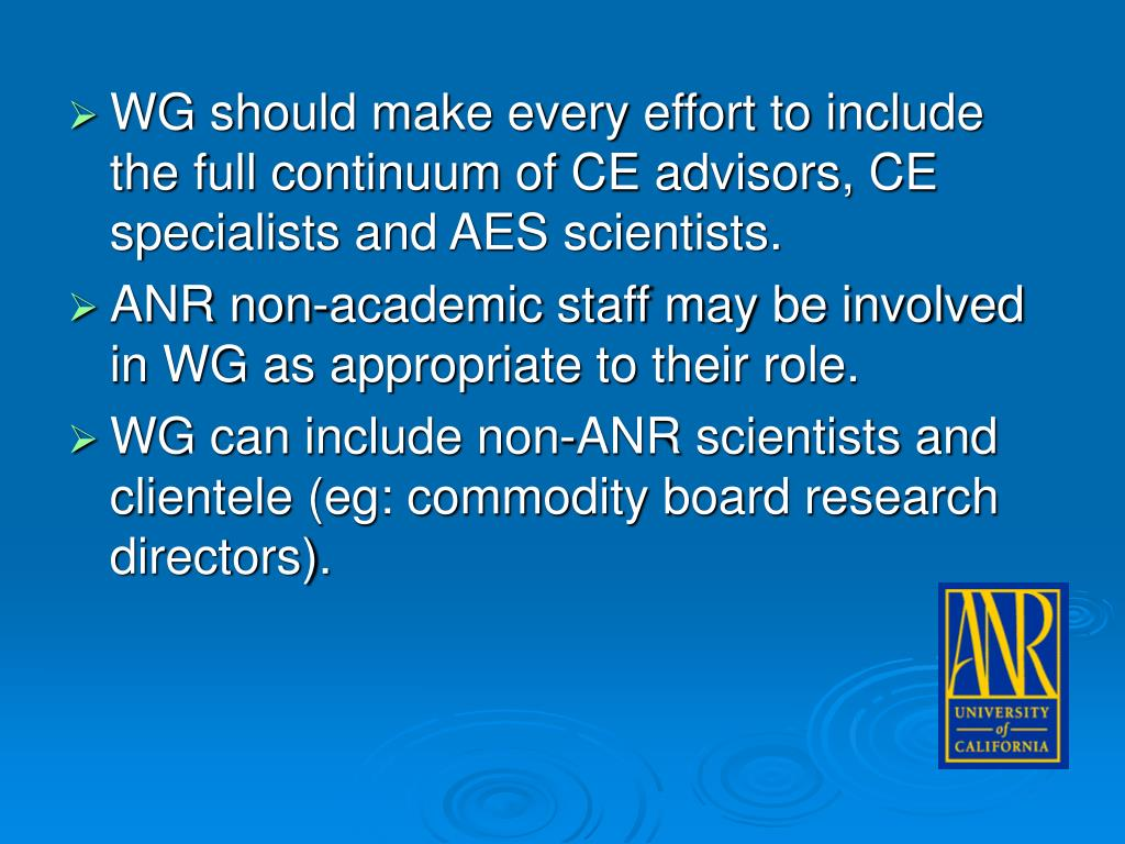 WG should make every effort to include the full continuum of CE advisors, CE specialists and AES scientists.