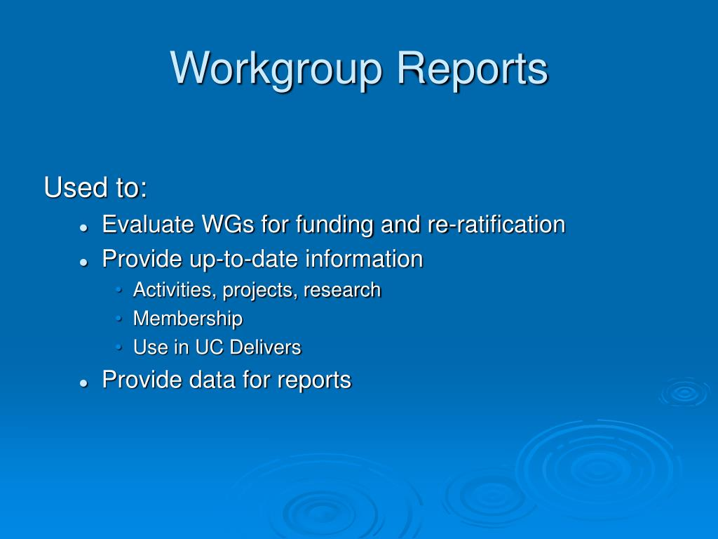 Workgroup Reports