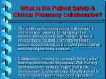 what is the patient safety clinical pharmacy collaborative