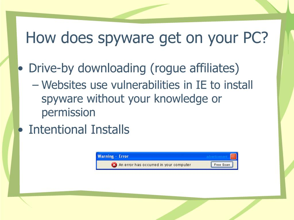 How does spyware get on your PC?