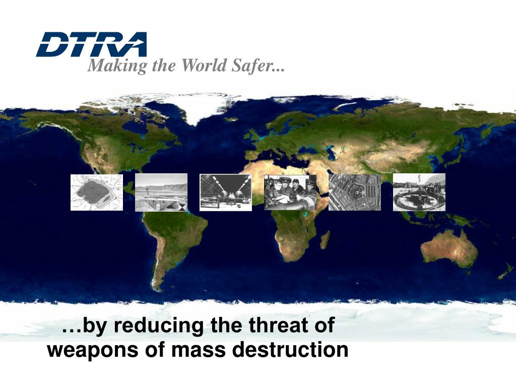 Making the World Safer...